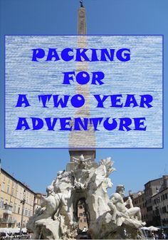 Wanderlust Vegans: Packing For a Two Year Adventure