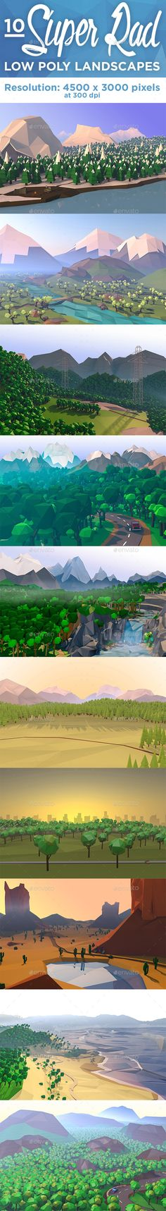 Low Poly - 10 Super Rad Landscapes by stylecss 10 Super Rad Low Poly Landcapes were all created in Cinema 4D and tweaked in Adobe Photoshop