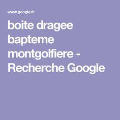 boite dragee bapteme montgolfiere - Recherche Google