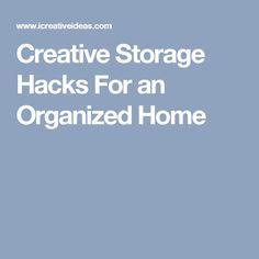 Creative Storage Hacks For an Organized Home