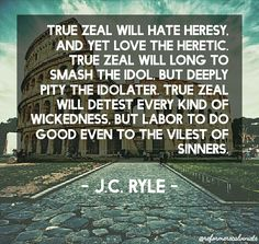 christian quote | biblical | J.C. Ryle quotes | true zeal | love