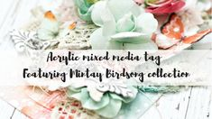 Mixed media tag tutorial   Embrace your creative journey