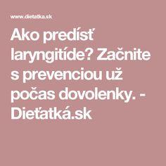 Ako predísť laryngitíde? Začnite s prevenciou už počas dovolenky. - Dieťatká.sk