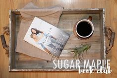 The Magnolia Story by Chip and Joanna Gaines - SUGAR MAPLE book club selection