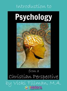 Amazon.com: Introduction to Psychology from a Christian Perspective eBook: Vicki Tillman MA: Kindle Store