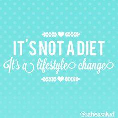 It's not a diet. It's a lifestyle.