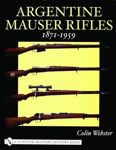 Argentine Mauser Rifles 1871-1959Find our speedloader now!  http://www.amazon.com/shops/raeind