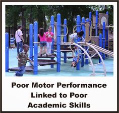Your Therapy Source - www.YourTherapySource.com: Poor Motor Performance Linked to Poor Academic Skills