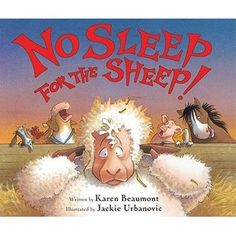 """Is it possible to have *too* much repetition?  """"In the big red barn on the farm, on the farm, in the big red barn on the farm.""""  '""""Sssshh!  Not a peep!  Go to sleep!"""" said the sheep""""' and more is a little much, but I found by just choosing one chorus and skipping the others made this a great story kiddos enjoy and sleep-deprived caretakers empathize with."""