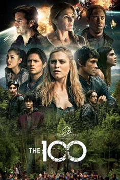 The 100 Tv Series, The 100 Serie, The 100 Cast, The 100 Show, The 100 Grounders, The 100 Season 1, The 100 Poster, The 100 Quotes, The 100 Characters