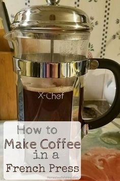 How to make coffee in a french press. Get tips from a real life barista on how to make coffee using a French Press. How to use a french press. | http://homesteadwishing.com/how-to-make-coffee-in-a-french-press/ | Homestead Wishing, Author Kristi Wheeler |
