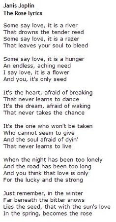 The Rose  Janis Joplin,  My grandparents' 50th wedding anniversary song <3