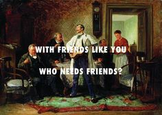 What's up bruh? That all dependsBuddies (1878), Vladimir Makovsky / Jukebox Joints, A$AP Rocky ft. Joe Fox & Kanye West