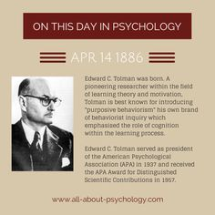 14th April 1886. Edward C. Tolman was born. A pioneering researcher within the field of learning theory and motivation. #EdwardCTolman #PurposiveBehaviorism