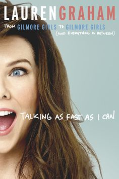As a fan of both Lauren Graham and Gilmore Girls this book left something to be desired. I enjoyed Graham's stories of the Gilmore Girls N. Lauren Graham, Rory Gilmore, Gilmore Girls Books, Gilmore Girls House, New Books, Good Books, Books To Read, Reading Lists, Book Lists