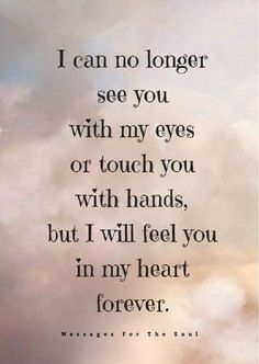 Missing You Quotes, Great Quotes, Inspirational Quotes, Missing Someone In Heaven, Loss Of A Loved One Quotes, Missing My Brother, Missing Loved Ones, Daughter Love Quotes, Missing You So Much