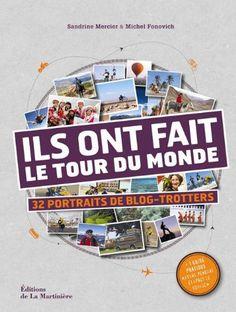"""Top 10 des livres pour préparer un tour du monde. Le livre """"Ils ont fait le tour du monde"""" est parfait pour rêver et s'inspirer."""