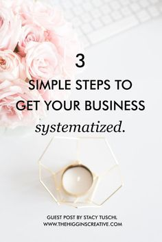 Entrepreneur tips: 3 simple steps to get your business systematized by Stacy Tuschl. Break down all the systems you need to keep your business organized and productive. // The Higgins Creative -- Business Advice, Business Entrepreneur, Business Planning, Business Marketing, Content Marketing, Affiliate Marketing, Online Business, Online Marketing, Business Education