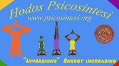 2013 - Hodos Psicosintesi - Dynamic Yoga - Inversions Energy increasing http://www.psicosintesi.org/ Pagine Facebook e G+: Hodos Psicosintesi e USE: United States of Earth Pagina Facebook: Yoga Psicosintesi (di Daniele Morganti)  Music Intro: White, Kevin MacLeod (incompetech.com)  Central Music: Healing, Kevin MacLeod (incompetech.com)  Licensed under Creative Commons: By Attribution 3.0