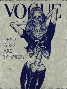 Vogue - Dead Girls Are Skinnier  (trans cover for the coffee table)