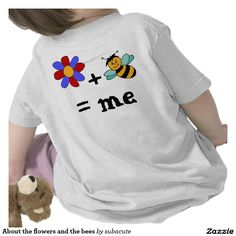 About the flowers and the bees t shirt