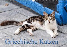 Griechische Katzen - CALVENDO Kalender von Christine Lumplecker