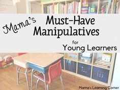 Mama's Top 5 Must-Have Manipulatives for Young Learners - read the post or watch the video!