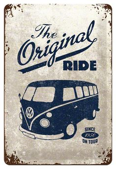 VW The Original Ride Emaille bord bij AllPosters.nl Vintage Vans l Social Media Company l Ignaccolo & co. www.ignaccolo-co.com l Rosario