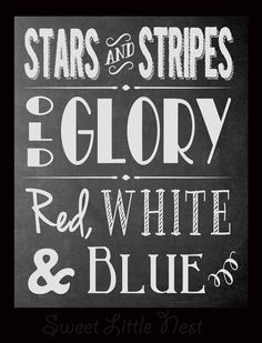 Free Fourth of July or Flag Day printable - Stars & Stripes / Old Glory / Red, White and Blue. Chalkboard printable for Fourth of July. (Site logo does not appear on the bottom of the printable.)