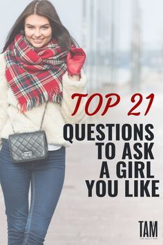 If you're going to memorize one list of questions, make it this one.These are our tried and tested, top 21 questions to ask a girl. #dating #relationships