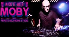 Sit in on a private recording session with Moby