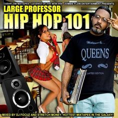 DJ FOCUZ MIXTAPES: LARGE PROFESSOR : HIP HOP 101