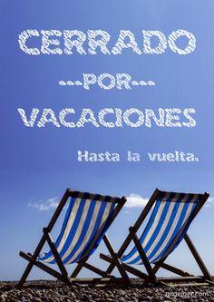 Cartel Cerrado por vacaciones (Enlace Descarga Gratuita) Vacation Quotes, Vacation Resorts, Travel Quotes, Patong Beach, Tug Boats, Outdoor Chairs, Outdoor Decor, Message In A Bottle, Destin Beach