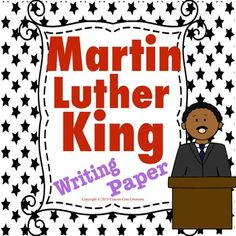 $ These MLK writing papers are a great way to remember Martin Luther King and his contributions to our society. These papers will be a hit with students celebrating and writing about Martin Luther King. ***Contains 11 different writing papers.