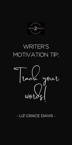 Here's a writing tip for any aspiring authors: track your words! Stay motivated to keep writing and finish your book by tracking your word count progress. Click through for more writing tips and writing inspiration!