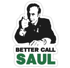 Better Call Saul sticker by miki1510 ~ Breaking Bad
