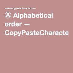 Ⓐ Alphabetical order — CopyPasteCharacter.com