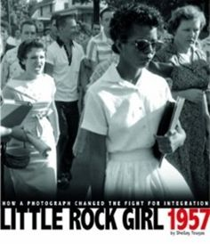 Gold medal winner for Non-Fiction - Young Adult: 'Little Rock Girl 1957: How a Photograph Changed the Fight for Integration', by Shelley Tougas