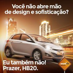 Só na #MovidaRentACar você aproveita um passeio na cidade ou uma viagem memorável com um carro que alia o estilo ao conforto e desempenho.  Apaixone-se pelo HB20!