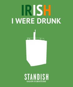 St. Punny's Day is upon us at Standish. Check out our steps for the perfect St. Patrick's Day celebration.