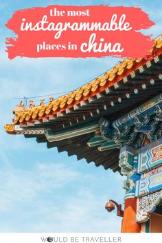 the most instagrammable places in china