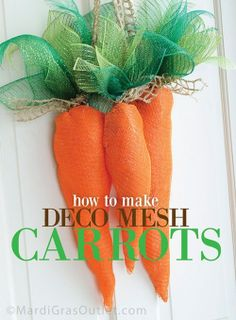 Deco Mesh Wreath How To   deco mesh carrots how to make tutorial   wreaths