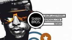 Major Lazer - Aerosol Can ft. Pharrell Williams (Shah Bros. Remix)
