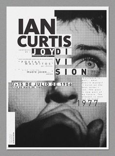 Ian-Curtis poster has great typography. via 20 Unique Exhibition Poster Designs. Ian-Curtis poster has great typography. Cover Design, Book Design, App Design, Design Ideas, Layout Design, Graphic Design Posters, Graphic Design Inspiration, Typography Design, Poster Designs