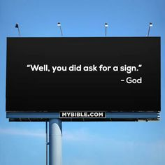 """We want a """"sign"""" from God"""