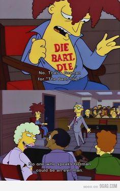 Das ist nicht englisch das ist Deutsch ubd heißt DIE BART DIE
