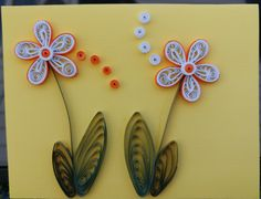Windy's White and orange flowers withe green leaves quilled card 05-26-17