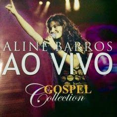 Baixar Aline Barros – Gospel Collection: Ao Vivo 2015 - Baixeveloz