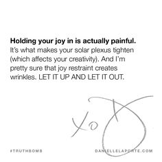 This #Truthbomb came from my post: Let your joy rise to the surface. Click to read the full post.