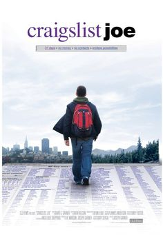 Craigslist Joe--great documentary that restores your faith in humanity